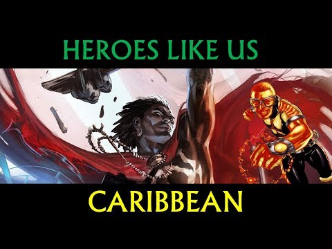 Heroes Like Us: Caribbean