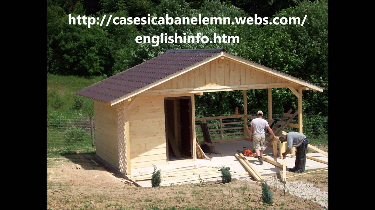 Construim Case Si Cabane De Lemn Youtube
