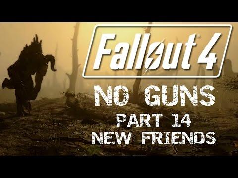 Fallout 4: No Guns - Part 14 - New Friends
