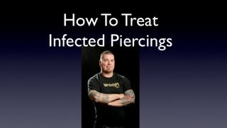 How To Heal An Infected Piercing