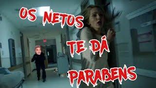 OS NETOS TE DÁ PARABENS (PARODIA ''A MORTE TE DÁ PARABENS'')