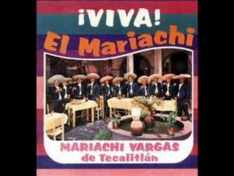 Mariachi Vargas de Tecalitlan  Las Coronelas