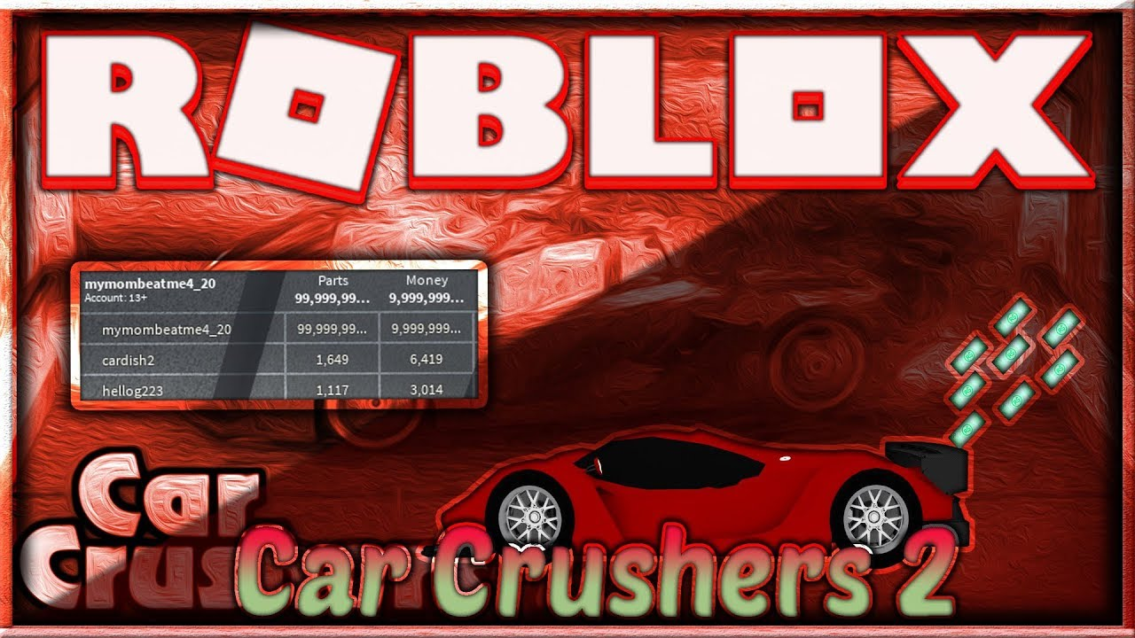 Roblox Car Crushers  Script