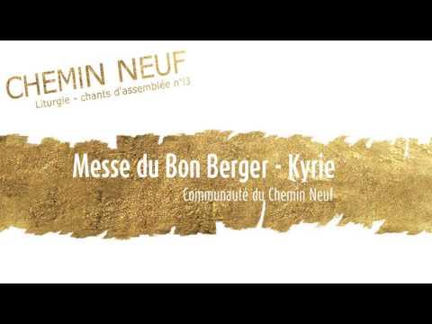 Messe du Bon Berger   Kyrie