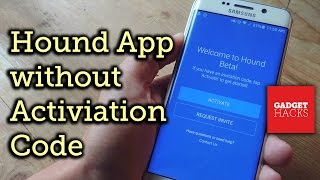 Activate Hound Without an Activation Code on Android [How-To]