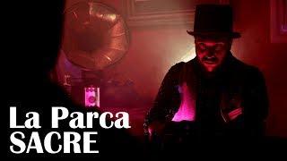 La Parca - Sacre // Caligo Films