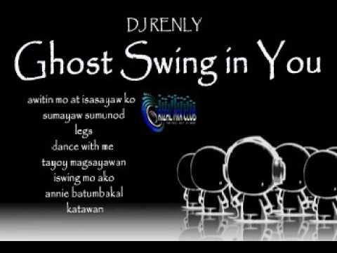 Ghost Swing in You 2017 Dj RenLy