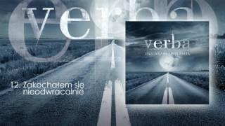 Verba - Kocham Cię nieodwracalnie ( 2017 )