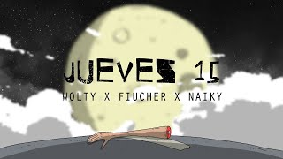 Wolty x Fiucher x Naiky - Jueves 15 (By Biscarrita)Prod.Galaxy