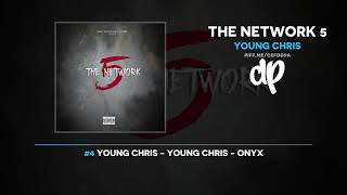 Young Chris - The Network 5 (FULL MIXTAPE)
