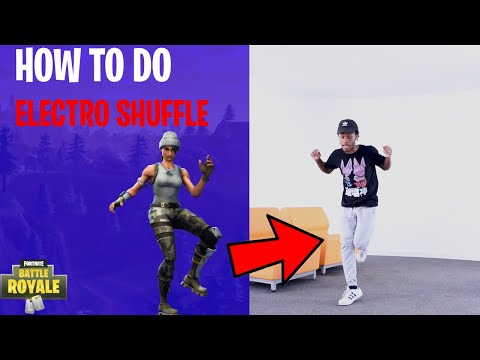 HOW TO DO ELECTRO SHUFFLE FROM FORTNITE