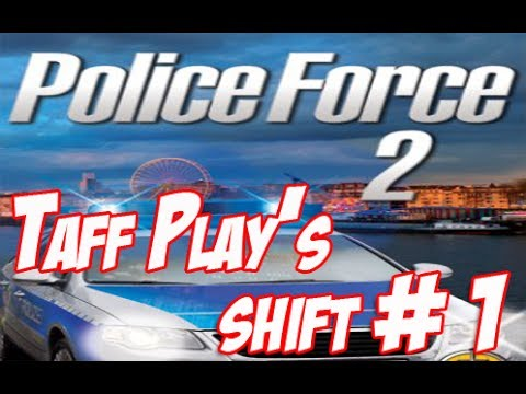Taff Play's - Police Force 2 - Shift 1 Training Day