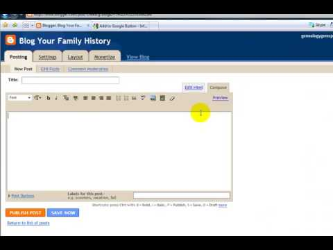 Part 3:  How to Blog Your Family History - Genealogy Made Easy