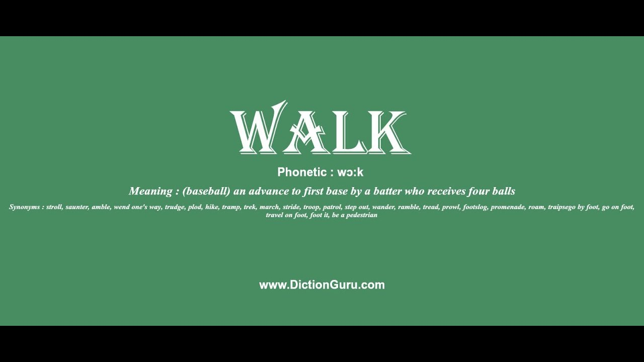 walk Pronounce walk with Phonetic Synonyms and Sentence Ex&les  sc 1 st  YouTube & walk: Pronounce walk with Phonetic Synonyms and Sentence Examples ...