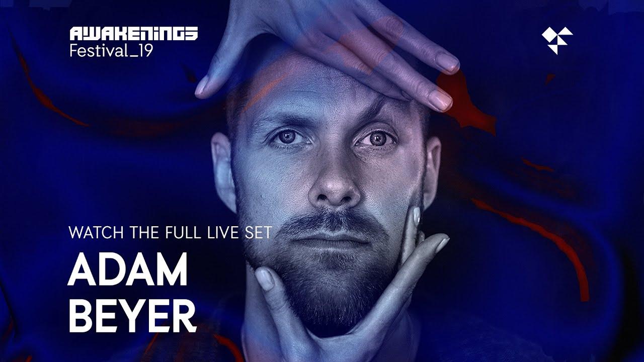 Awakenings Festival 2019 Sunday Live Set Adam Beyer Area V Youtube