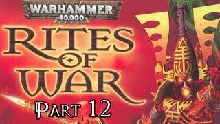 Warhammer 40,000: Rites Of War - Part 12