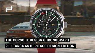 The Porsche Design Chronograph 911 Targa 4S Heritage Design Edition