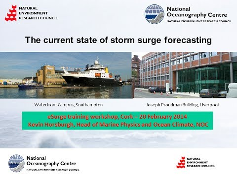 Current developments in storm surge forecasting - Dr. Kevin Horsburgh (NOC-UK)