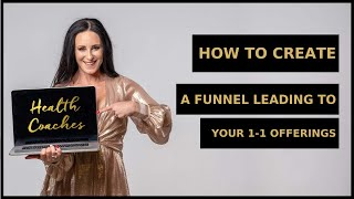 How to Create Your Health Coach Funnel for Your Online or Offline Biz by Business , Rachel Feldman