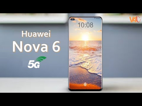 Huawei nova 6 Release Date, Official Video, 5G, Price, Features, Camera, Specs, Launch Date, Leaks