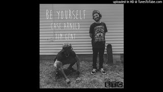 Case Arnold - Be Yourself [ft. Tim Gent]
