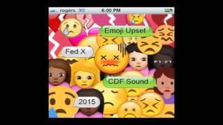 ****** FedX of CDF Sound Presents The Emoji Upset 2015 ( DANCEHALL ) ********