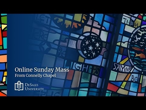 First Sunday of Advent: Online Mass, November 29, 2020 - from Connelly Chapel at DeSales University