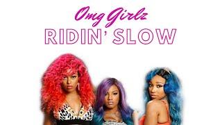OMG Girlz - Ridin