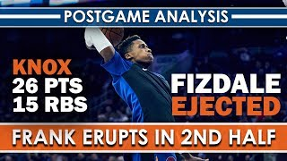 Frank Ntlikina Erupts!   Fizdale Ejected   Knox 26pts 15rbs   New York Knicks