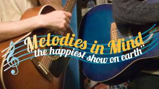 Melodies in Mind - July 23, 2013