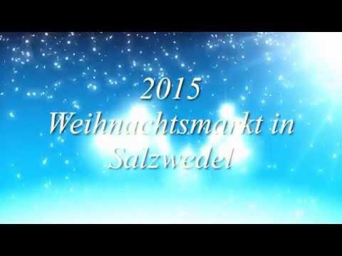 Weihnachtsmarkt Salzwedel.Weihnachtsmarkt In Salzwedel 2015 Youtube