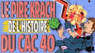 Le Pire Krach de l'Histoire du CAC40