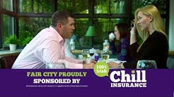 Chill Insurance - Fair City - Car Insurance
