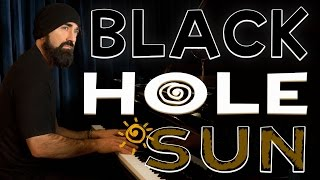 BLACK HOLE SUN - Beard Guy from Walk off the Earth (Soundgarden Cover)