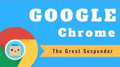 Google Chrome: The Great Suspender