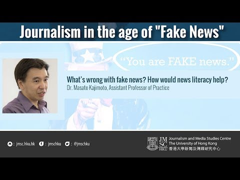 What's wrong with fake news? How would news literacy help?
