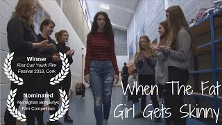 """When the Fat Girl Gets Skinny"" by Blythe Baird - Short Film (Mend a Mind)"