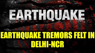 Earthquake of 6.2 magnitude hits Afghanistan, Tremors felt in Northern India | Oneindia News