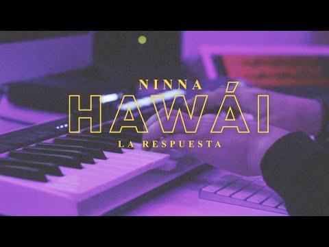 Respuesta a Hawái (Maluma) – NINNA