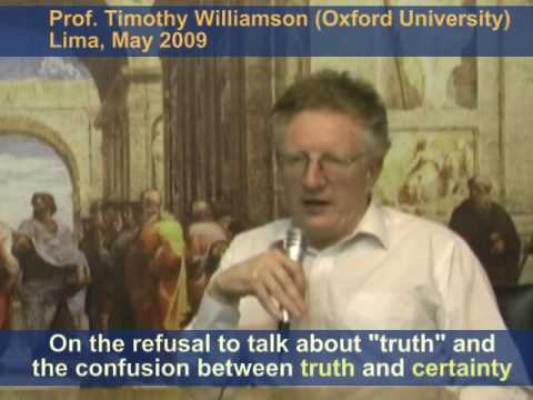Timothy Williamson on Truth and Certainty
