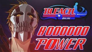 Bleach Online | 8 Million Battle Power