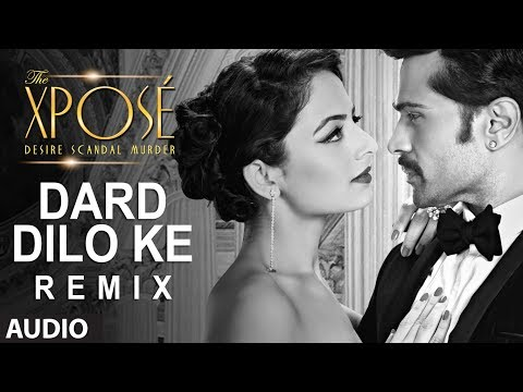 The Xpose: Dard Dilo Ke (Remix) Full Audio Song  | Himesh Reshammiya, Yo Yo Honey Singh