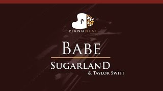 Sugarland - Babe ft. Taylor Swift - HIGHER Key (Piano Karaoke / Sing Along) Video