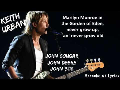 Keith Urban - John Cougar, John Deere, John 3:16 (Karaoke w/ Lyrics)