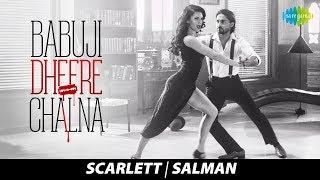 Babuji Dheere Chalna | Salman Khan | Scarlett Wilson | Dance Cover | बाबूजी धीरे चलना