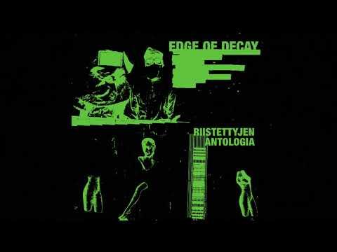 Edge of Decay - Syövyttävä