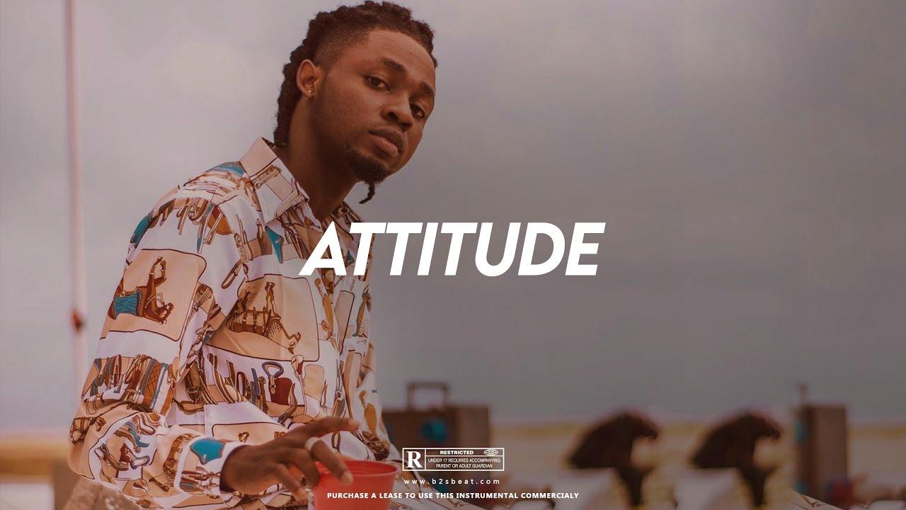 "Download Afro Pop   Afrobeat Instrumental 2021 ""Attitude"" [ Omah Lay x Runtown x Wizkid ] Type Beat"
