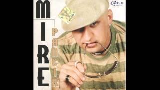 Mire - Idu ptice selice - ( Audio 2006 )