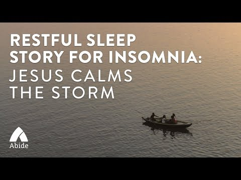 Bible Stories For Sleep: Jesus Calms The Storm