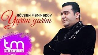 Rövşən Məmmədov - Yarim yarim (Audio)